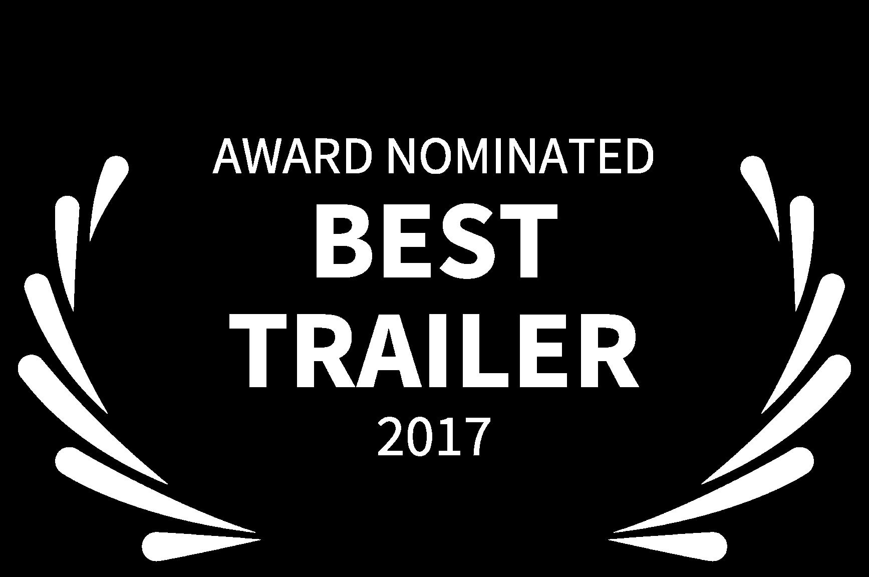 AWARD NOMINATED - BEST TRAILER - 2017.png