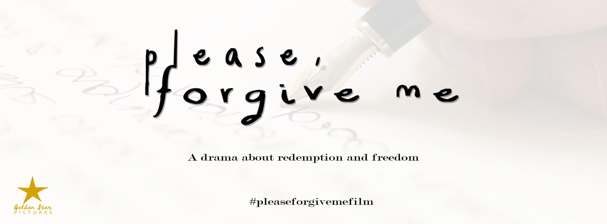 Please Forgive Me Film
