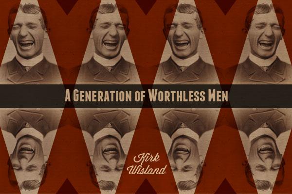Kirk-Wisland-generation-of-worthless.jpg