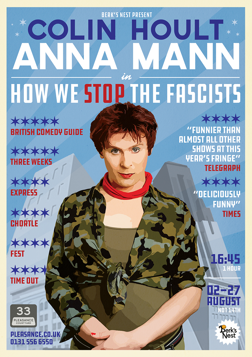Colin Hoult / Anna Mann in How We Stop The Fascists  (Edinburgh, Soho Theatre & UK Tour)