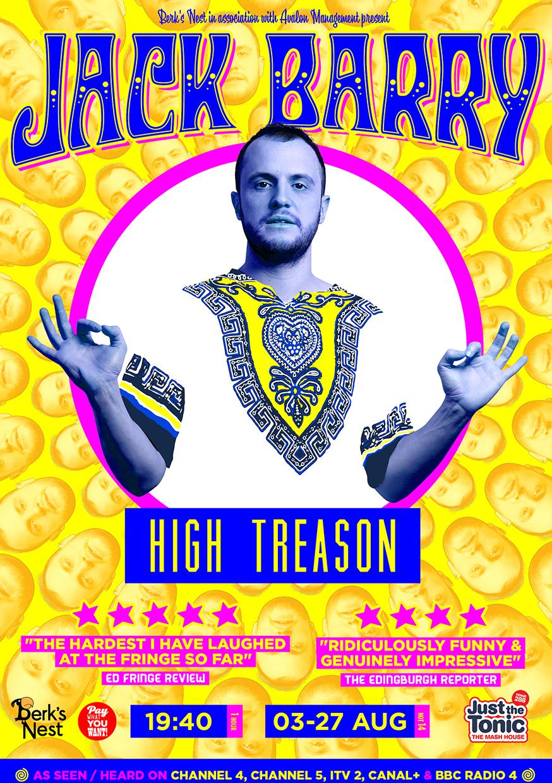 Jack Barry: High Treason  (Edinburgh & Soho Theatre)