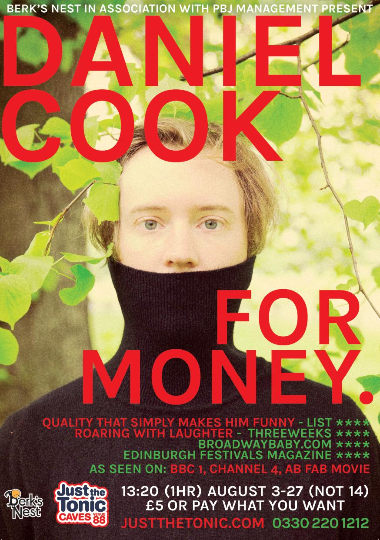 Daniel Cook: For Money  (Edinburgh, Soho Theatre & NextUp streaming)