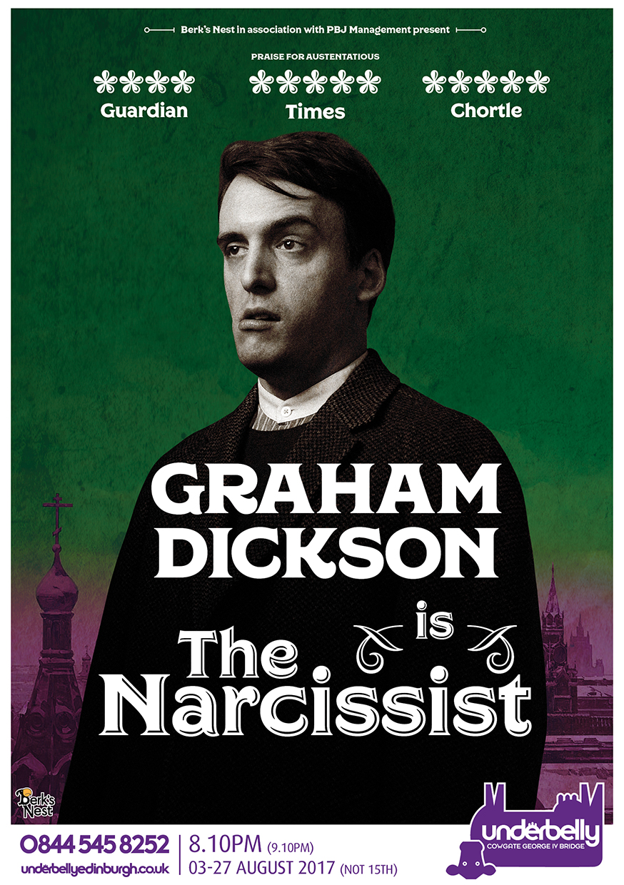 Graham Dickson: The Narcissist  (Edinburgh, VAULT Festival)
