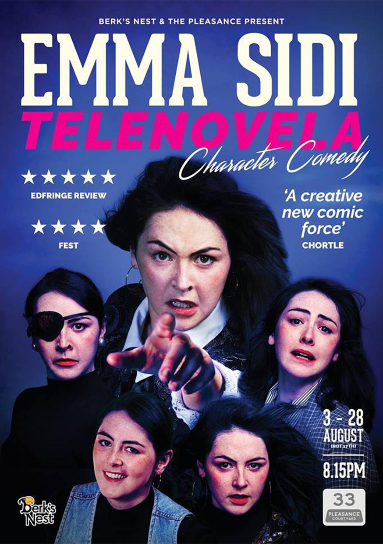 Emma Sidi: Telenovela  (Edinburgh & Soho Theatre)