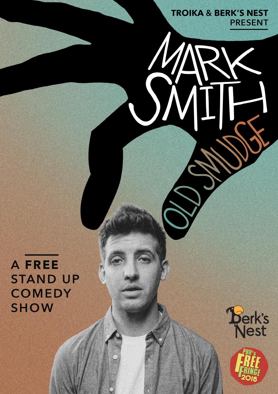 Mark Smith: Old Smudge  (Edinburgh & NextUp streaming)
