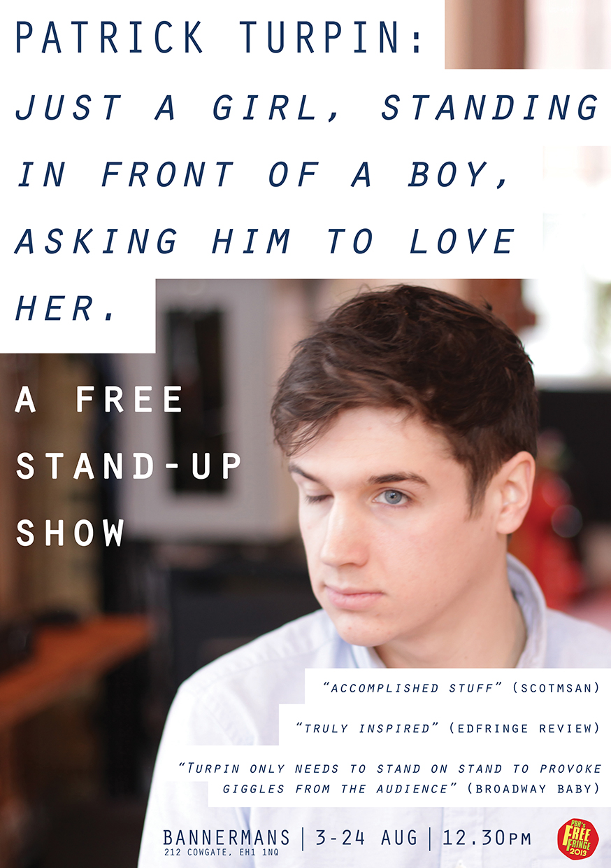 Patrick Turpin: Just A Girl, Standing In Front Of A Boy, Asking Him To Love Her