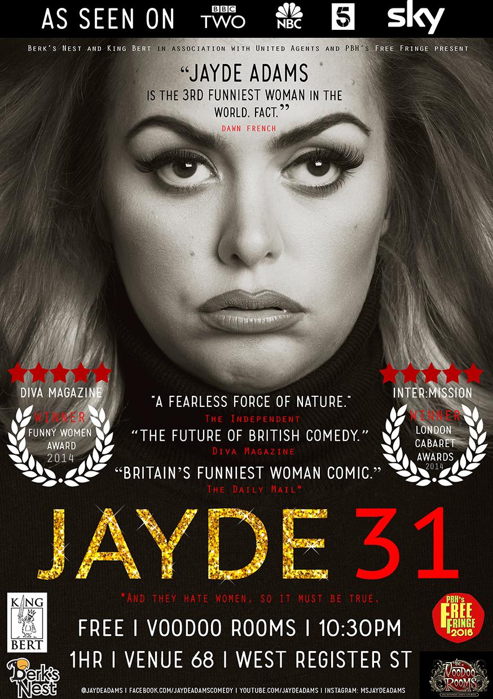 Jayde Adams: 31  (Edinburgh & Soho Theatre)