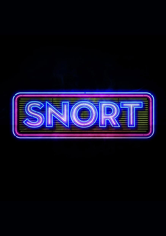 Snort   Pleasance Courtyard, 23:00
