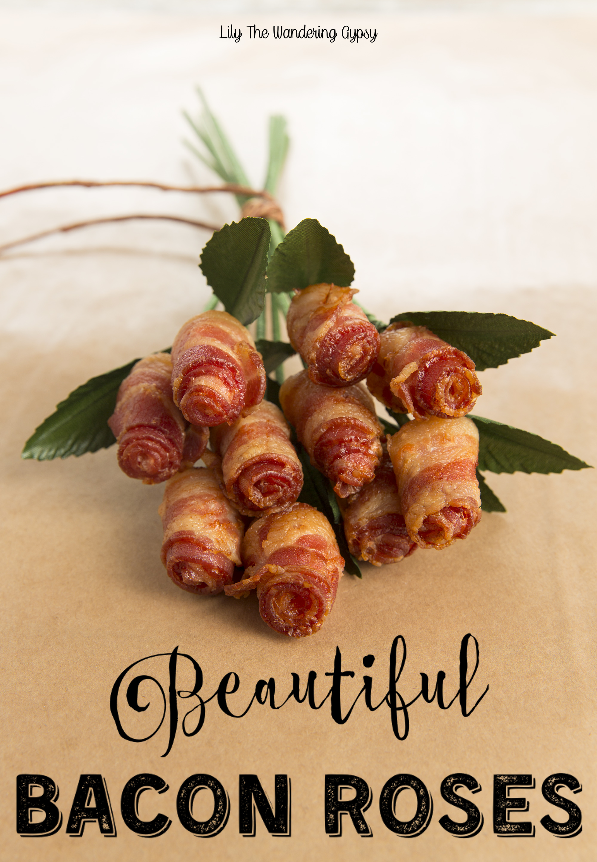 Bacon Roses by Lily The Wandering Gypsy