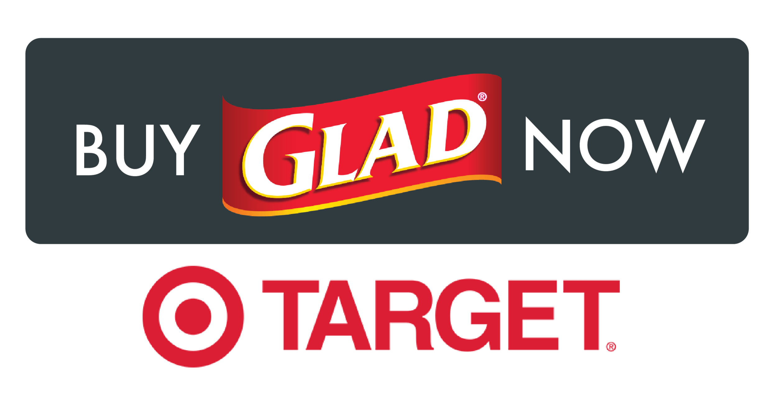 Buy Glad Bags Now!
