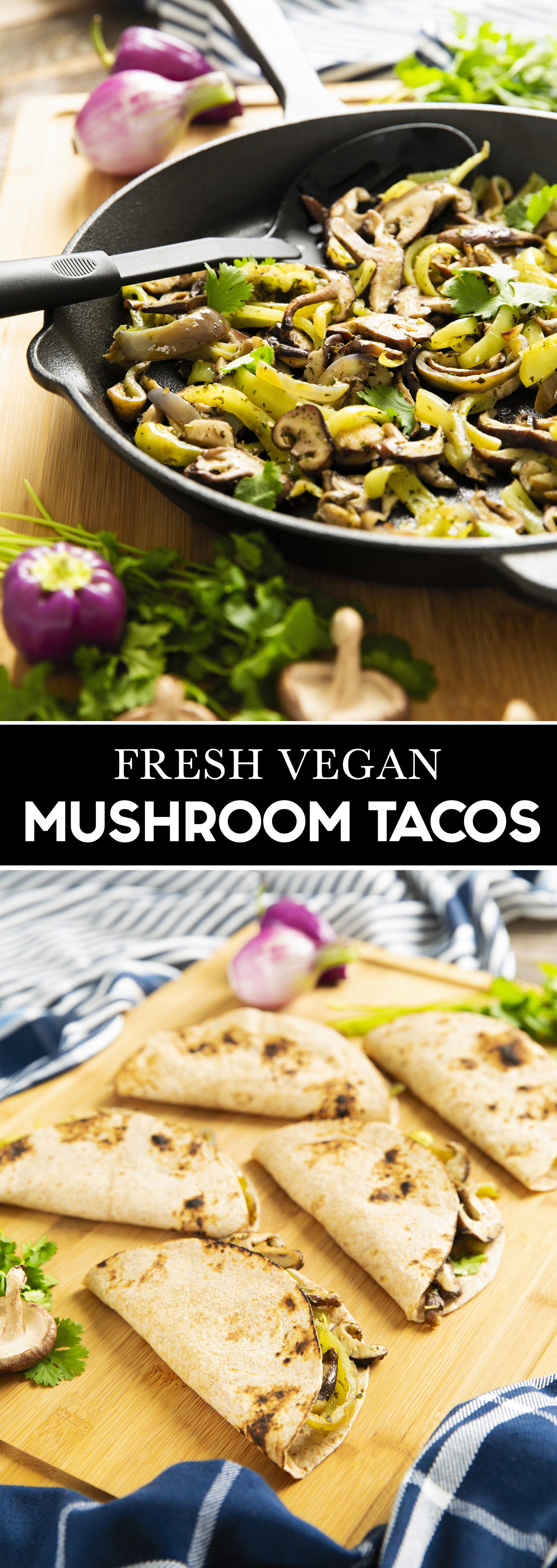Fresh Vegan Mushroom Tacos
