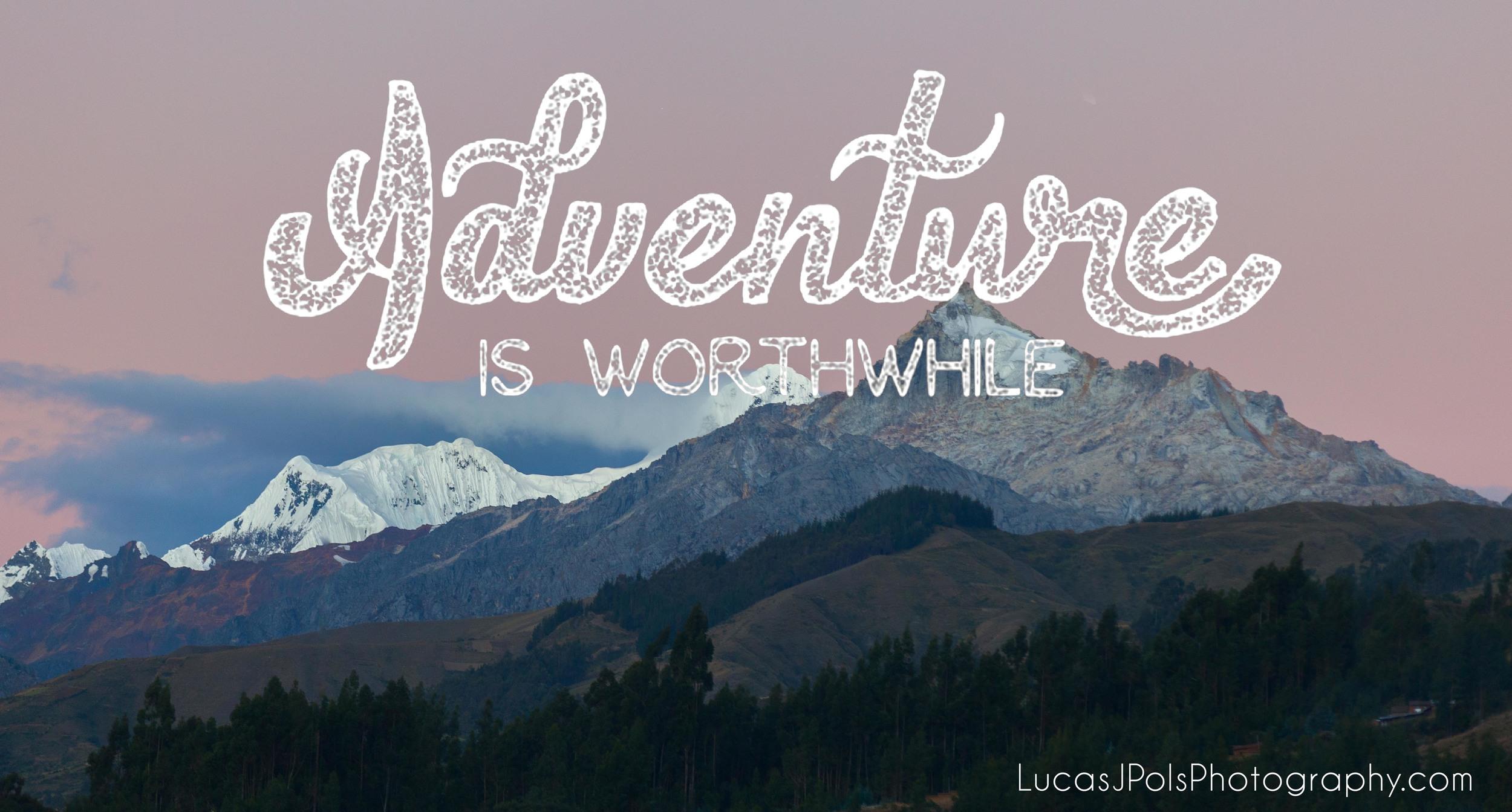 Inspirational Travel Quote, LucasJPolsPhotography.com