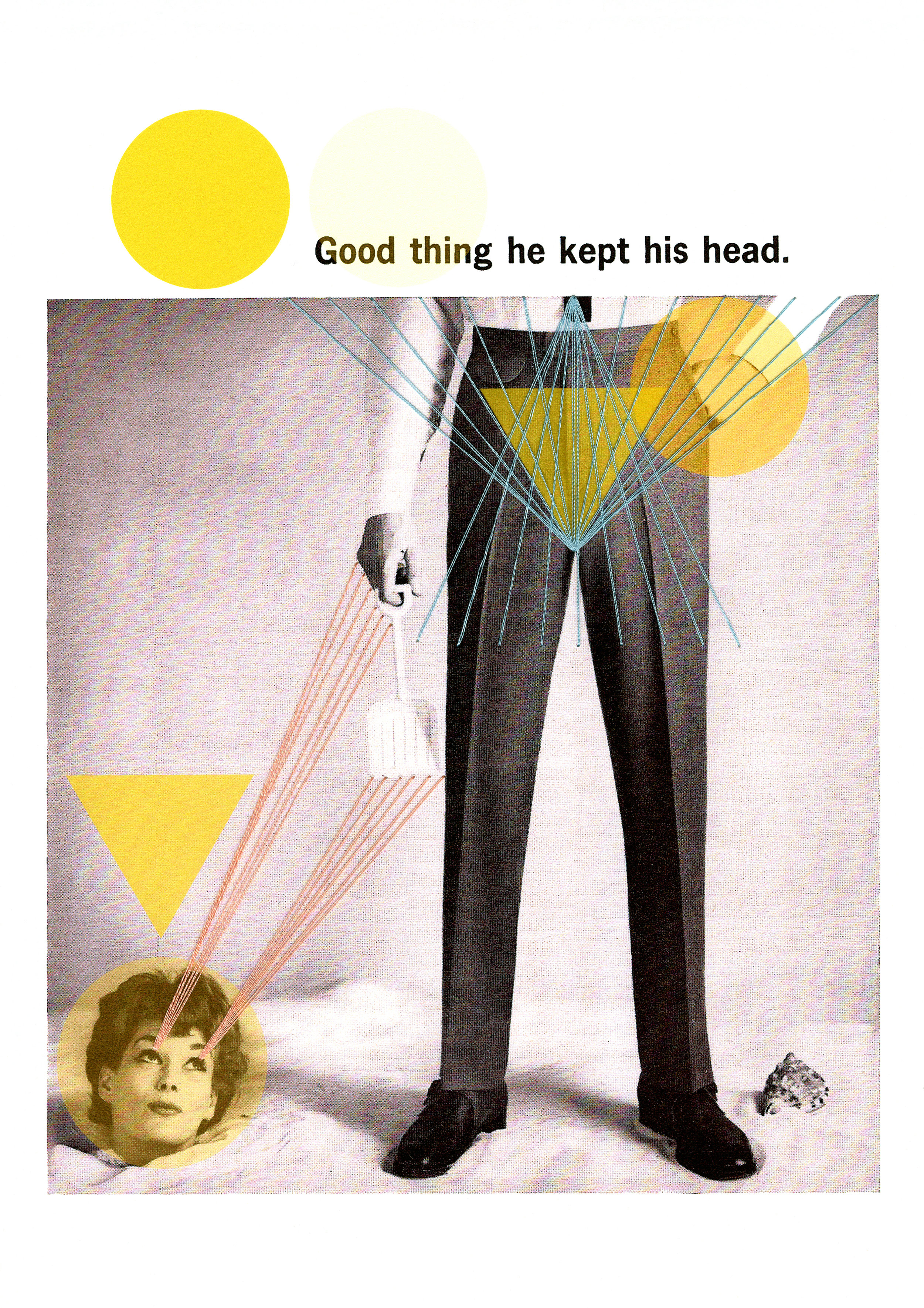 His Head   Vintage Ad digitally altered to highlight sexism Printed on Fine Art Paper Embroidery Thread