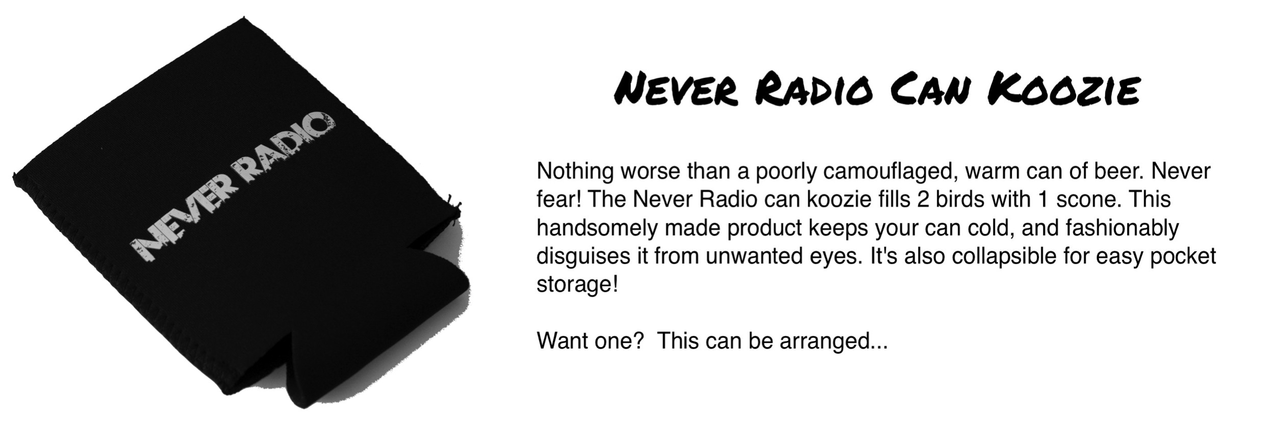 Never Radio Can Koozie
