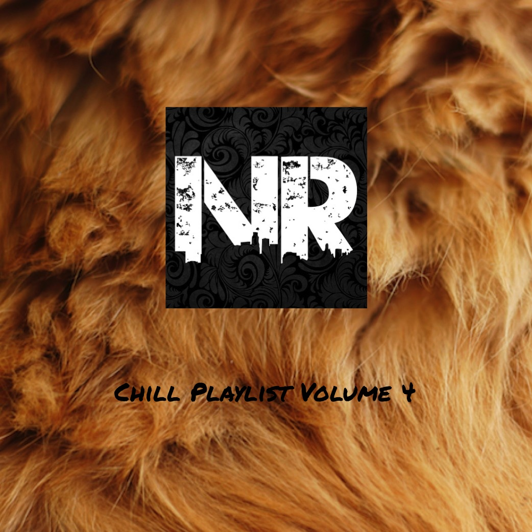Chill Playlist Volume 4 Never Radio