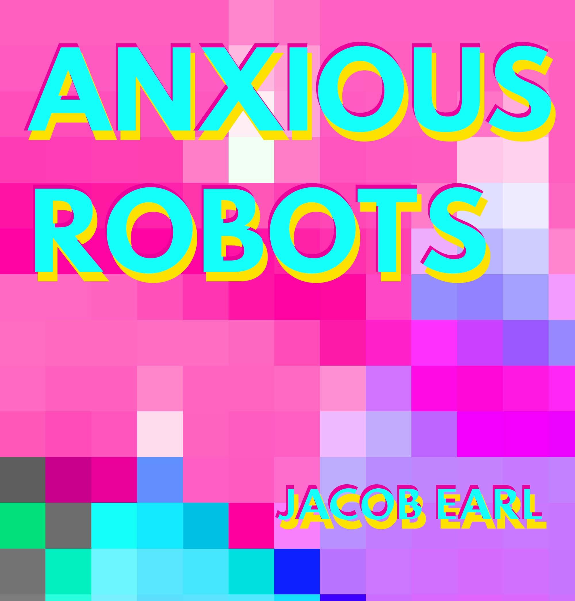 anxious robots title.jpg