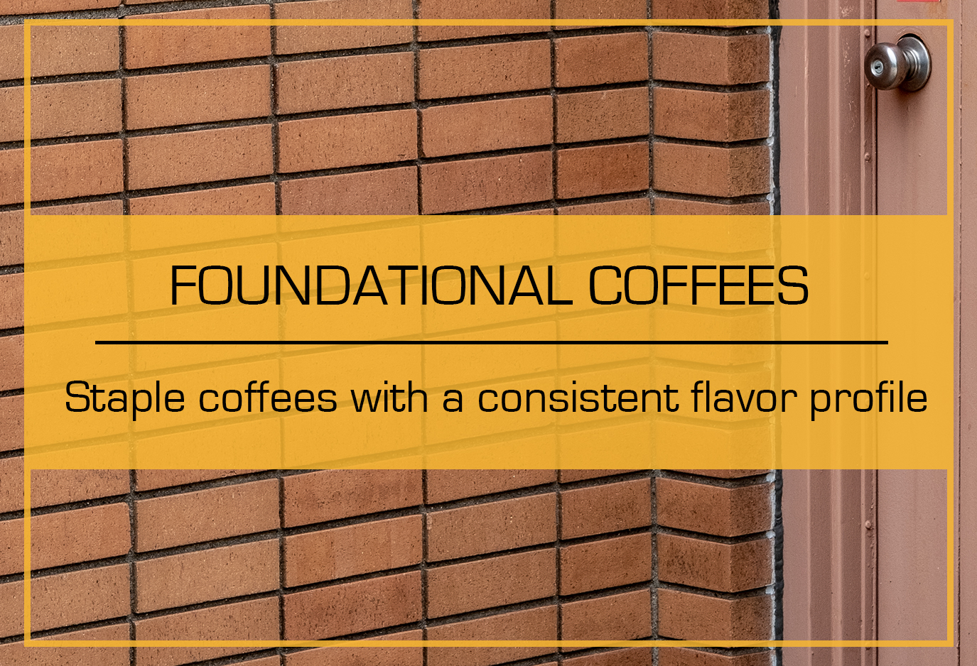 FoundationalCoffeeSubscription_2019Banner.jpg