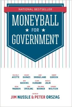 Moneyball for Government  (Disuption Books 2014), by   Kelly Ayotte,Mark Warner,Glenn Hubbard,Gene Sperling,Melody Barnes,John Bridgeland,Kevin Madden,Howard Wolfson,Jim Nussle,Peter Orszag.  With the help of data and analysis from a variety of political thinkers across the country, Moneyball for Government presents an achievable vision for the country from a refreshing perspective.