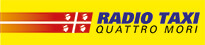 Radio Taxi Quattro Mori - 0039 400 101Rate: € 55,00Service available at the airport