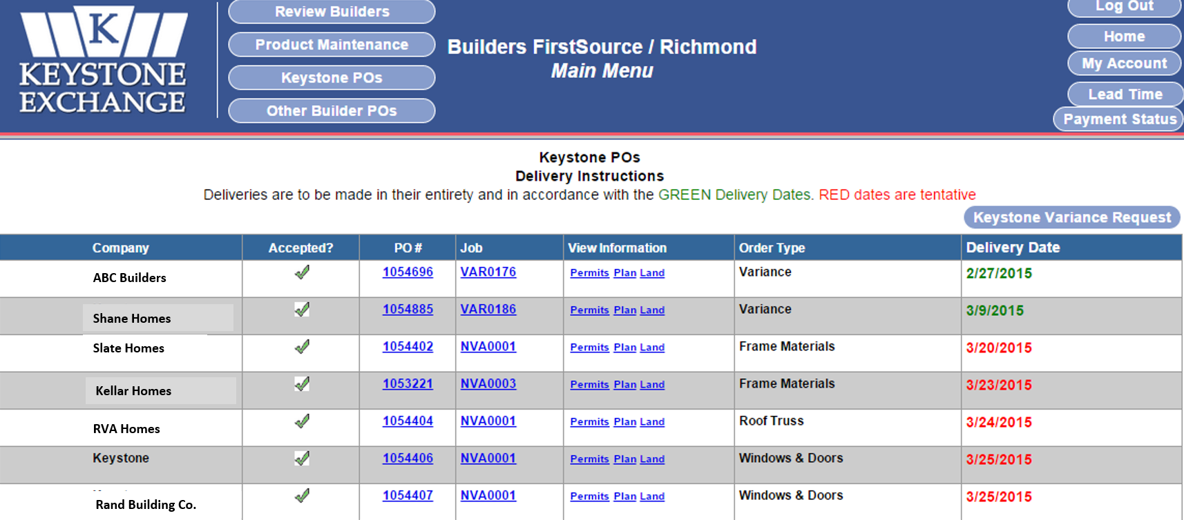 vendors portals are automatically updated with delivery dates linked to the builder's portal