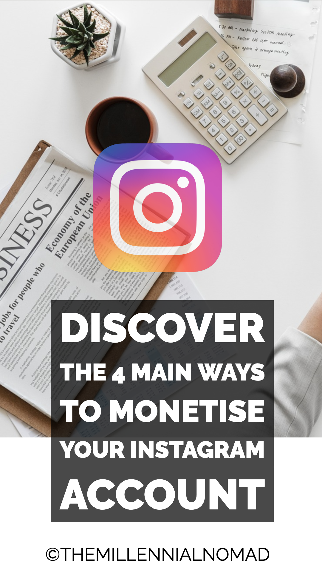 Discover the 4 main ways to monetise your instagram account. #instagramforbusiness #instagrammarketing #instagramtips