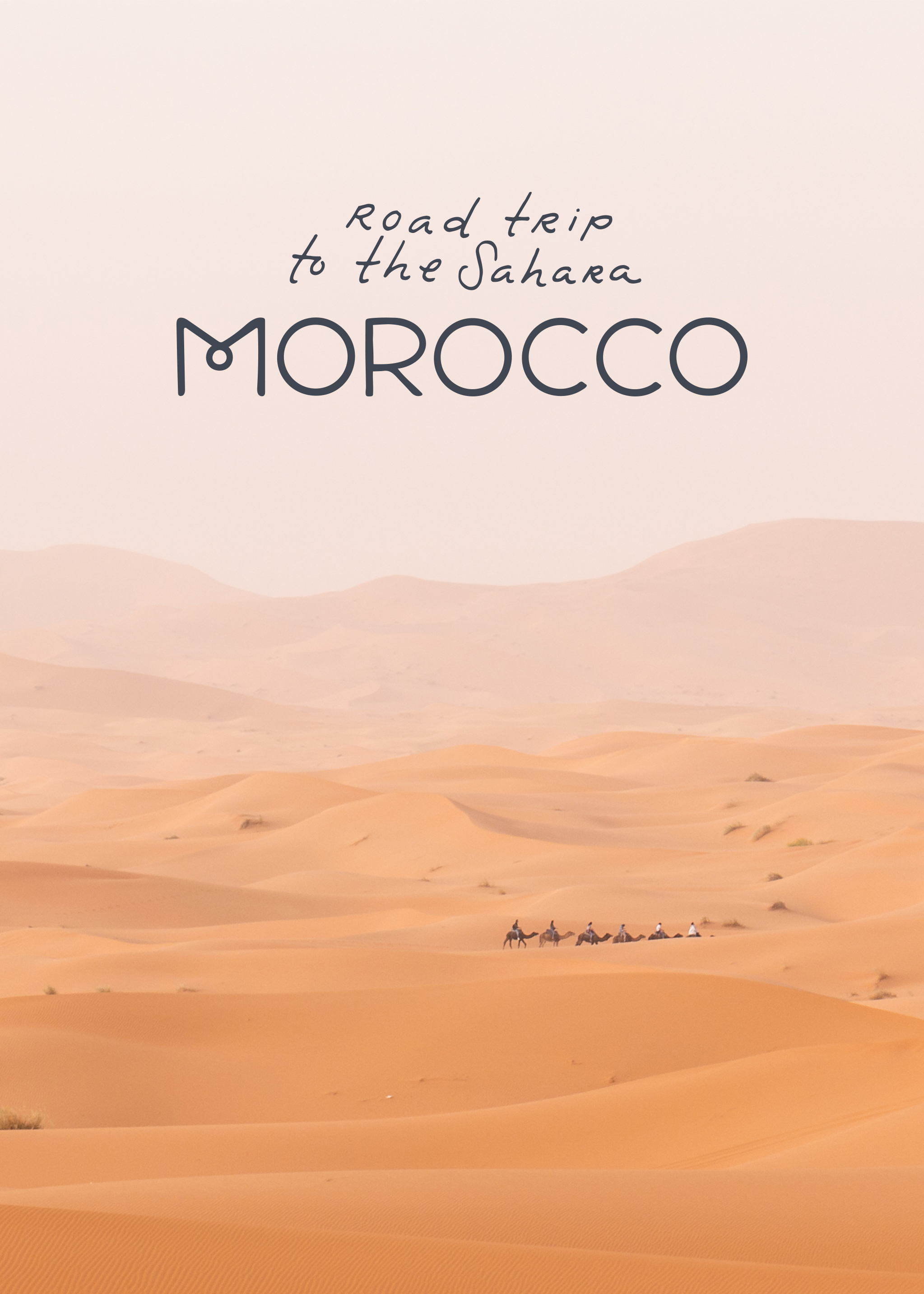 Morocco (Part 2): Our Road Trip From Marrakech To The Sahara | Ciao Fabello