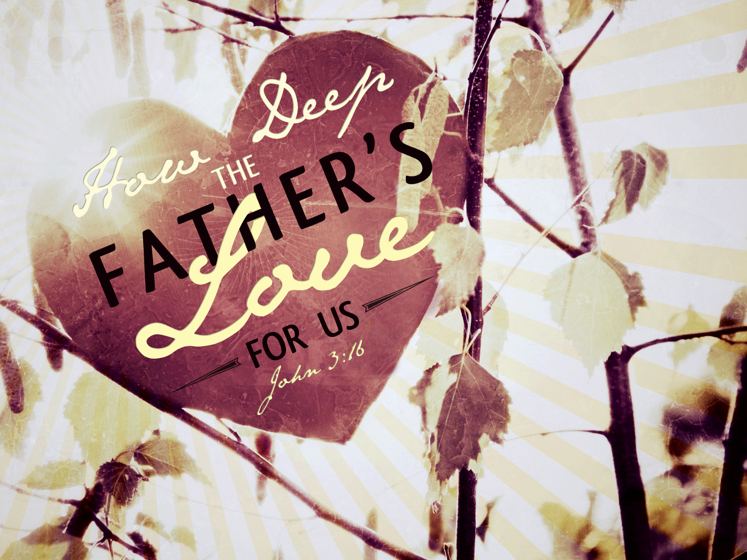 April/May 2015 Series: The Love of the Father-Pastor Don Adkins