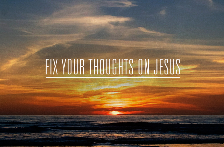 "Sun Dec 20th - Pastor Don Adkins: ""Fix Your Thoughts on Jesus"""