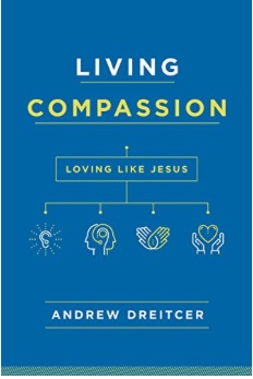 LIVING+COMPASSION%3A+LOVING+LIKE+JESUS.jpg