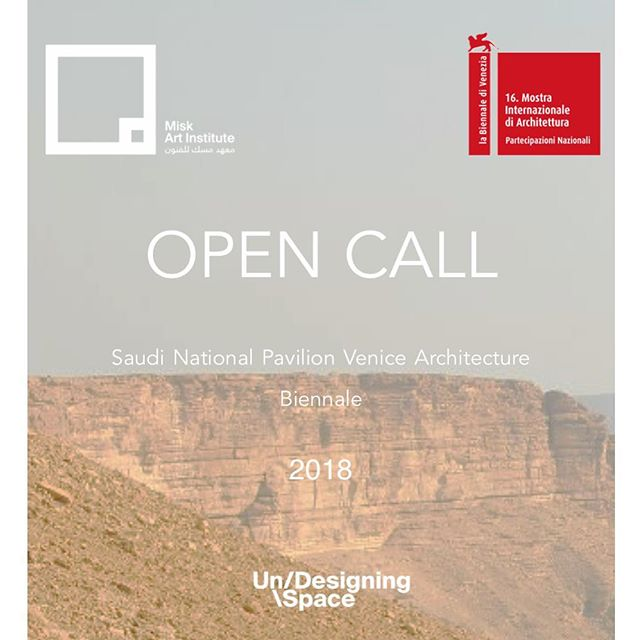 As Commissioner of the Saudi Pavilion at the 2018 Venice Biennale, the Misk Art Institute is looking for innovative proposals that explore the freedom of architecture. The aim of this competition is to encourage architects and designers to question, review, and challenge how we engage with the space we occupy.  Inspired by the overarching Biennale theme of Freespace, we are inviting Saudi based architects and designers to explore the concept of Un/Design as an approach to dealing with architectural evolution.  We invite submissions that consider the Biennale as a forum to consider the need to Un/Design and dismiss the formality of the design process, allowing room for accidental collisions to occur that result in an organic exchange between elements in space. The team behind the winning proposal will have the opportunity to actualize their idea in the form of an exhibition at the 16th International Architecture Exhibition at the Venice Biennale, opening in May 2018 . Submission is open until the 10th of January 2018.