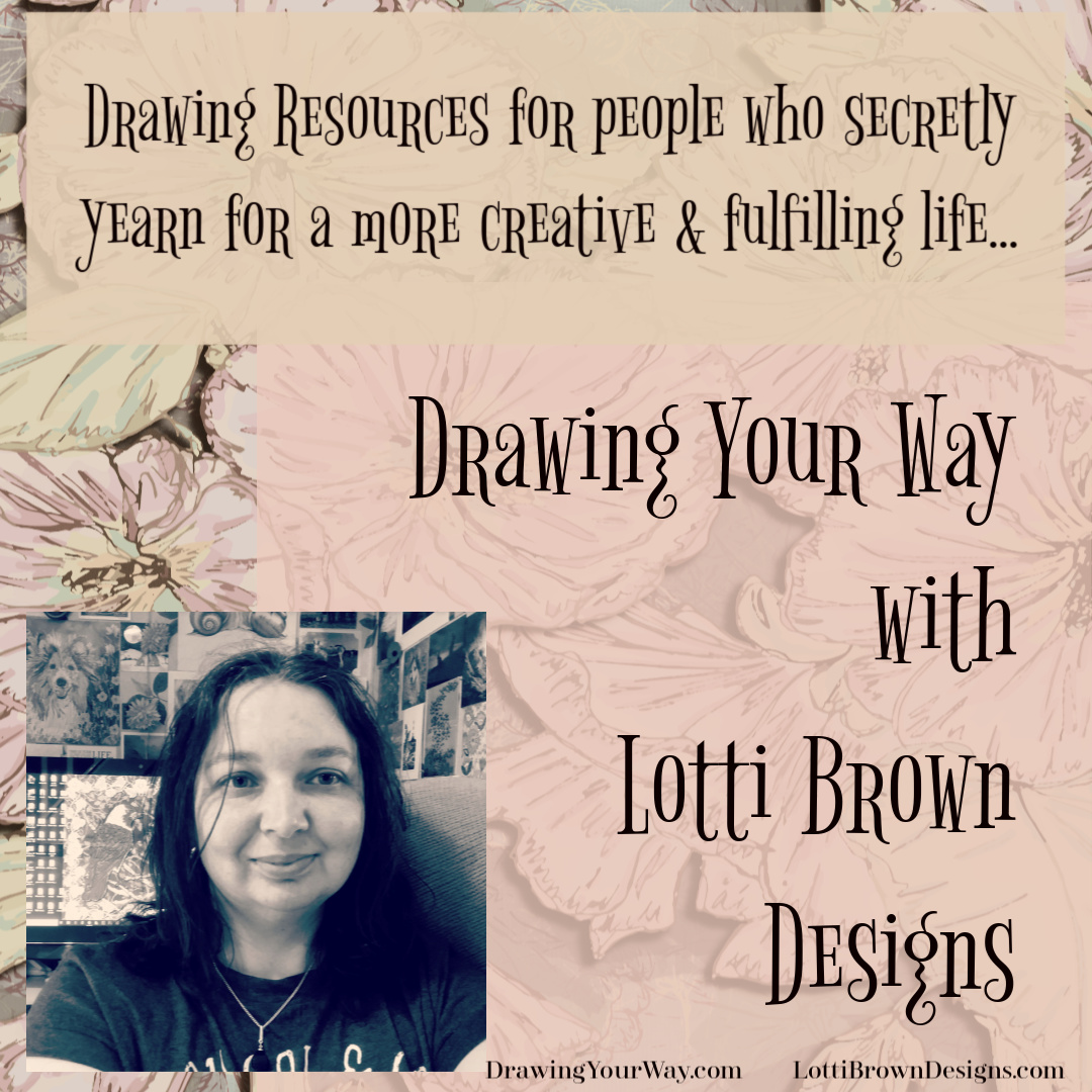 Drawing Your Way with Lotti Brown Designs