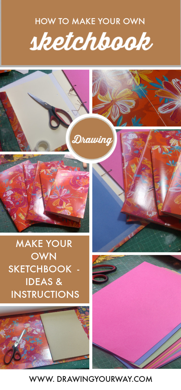 Ideas & instructions for making your own sketchbook or personalising a bought sketchbook