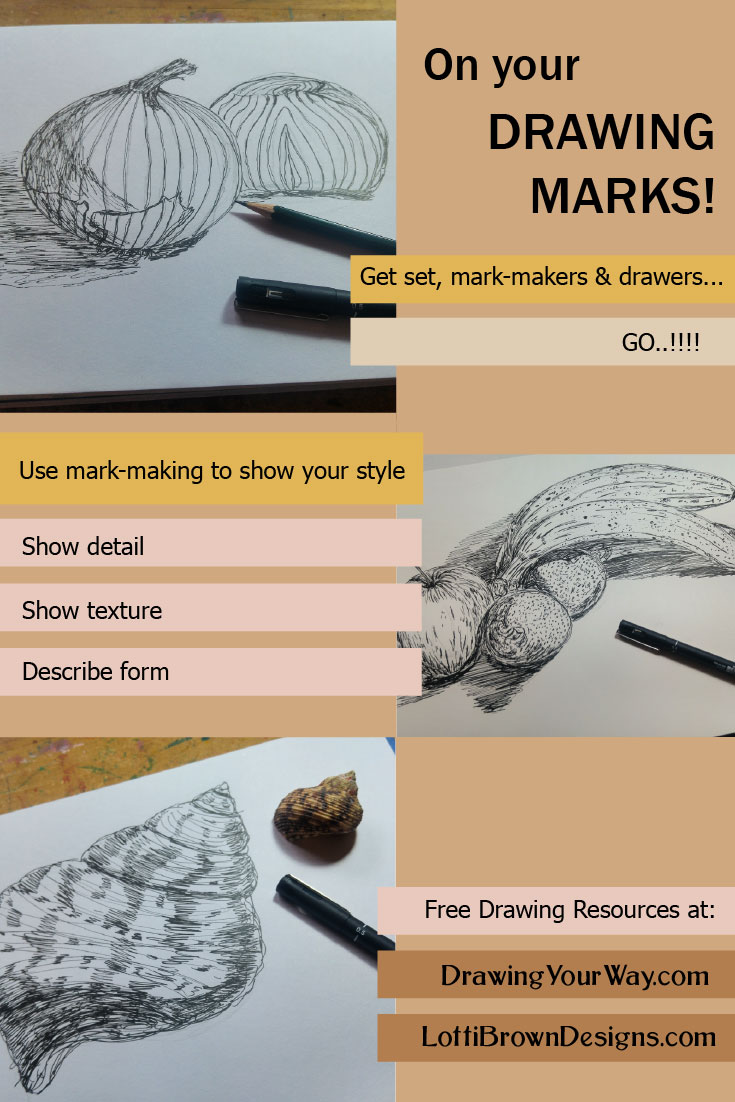 Drawing made easy - make your mark for texture, detail and form