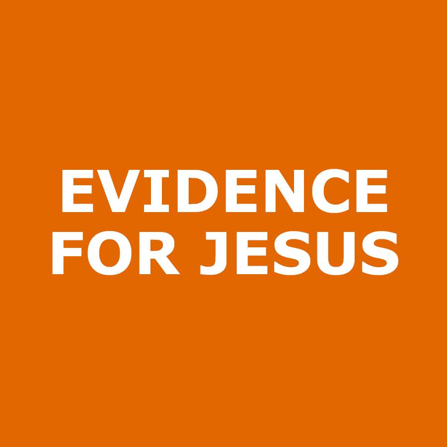 Evidence-for-Jesus.jpg