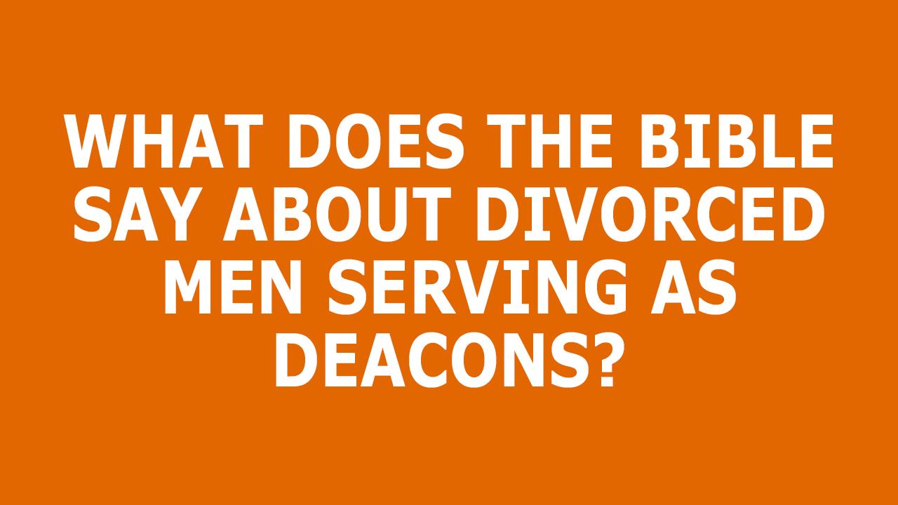 Divorced-Men-As-Deacons.png