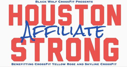 """From Blackwolf FB page: """"Two of my favorite affiliates took on water during the flooding following Hurricane Harvey here in Houston. As an affiliate owner myself, I know just how important it is to get them back and running at full force as quickly as possible. Not only are these businesses that put food on the table for the owners and coaches, but they are also necessary escapes for the athletes that call these gyms home.  On Saturday, September 23rd we will be running a FUNdraising workout series from 8am to 11am. ALL DONATIONS GO TO SKYLINE CROSSFIT AND CROSSFIT YELLOW ROSE TO HELP WITH THE COST OF REPLACING THE EQUIPMENT LOST IN THE FLOOD."""""""