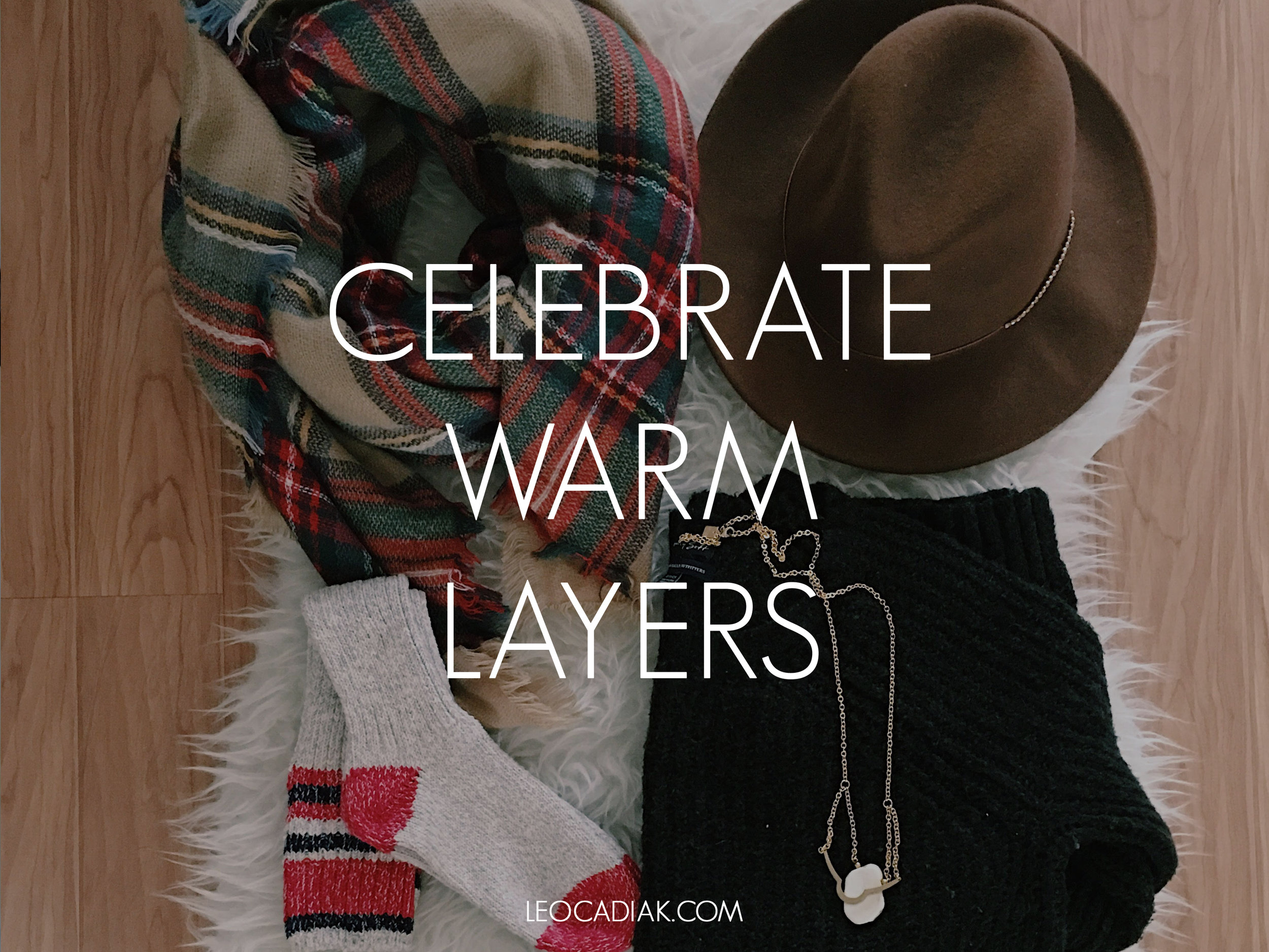 LK-CelebrateWarmLayers.jpg