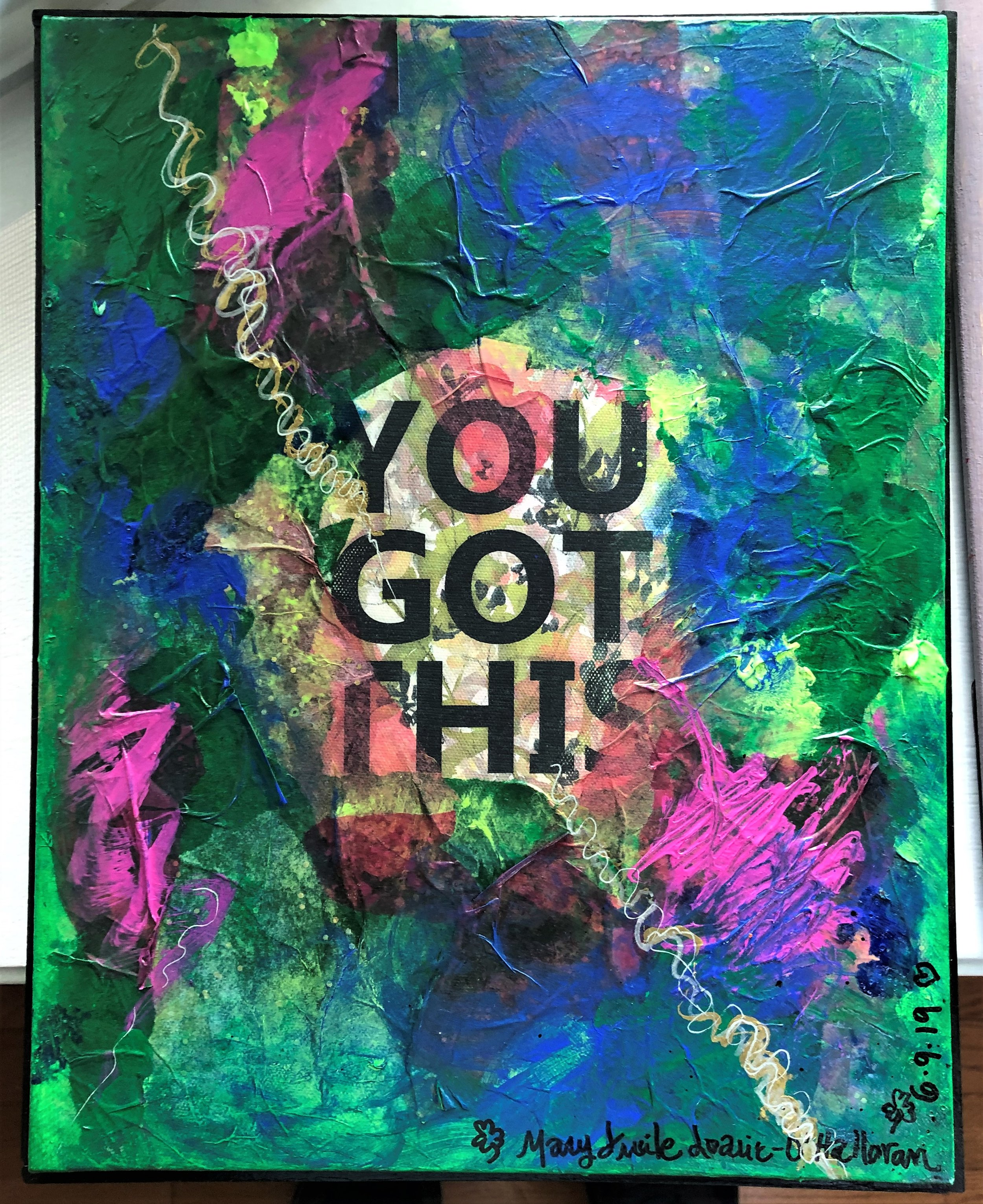 """You Got This 11'x14"""""""