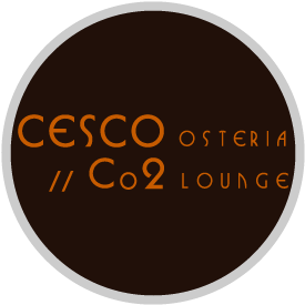 Cesco Osteria // Co2 Lounge