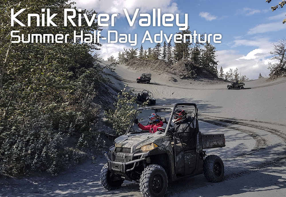 The Knik River Valley is an off-roading playground! In this half-day adventure you will ride halfway to the Knik Glacier, catching glimpses of it in the distance (weather permitting). You will wind through forest trails, roll through silt dunes and splash through Jim Creek. Towering mountains provide a gorgeous backdrop to the adventure.  $195 to $285 per person  Click button below for more information