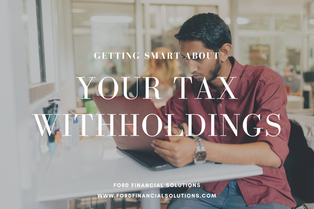 Fiscal Therapy: Getting Smart About Tax Withholdings