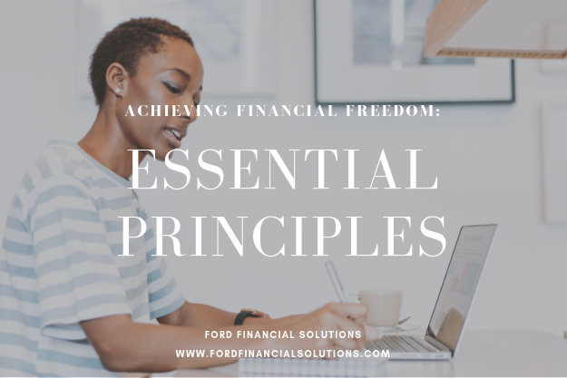 Ford Financial: Achieving Financial Principles: Essential Principles
