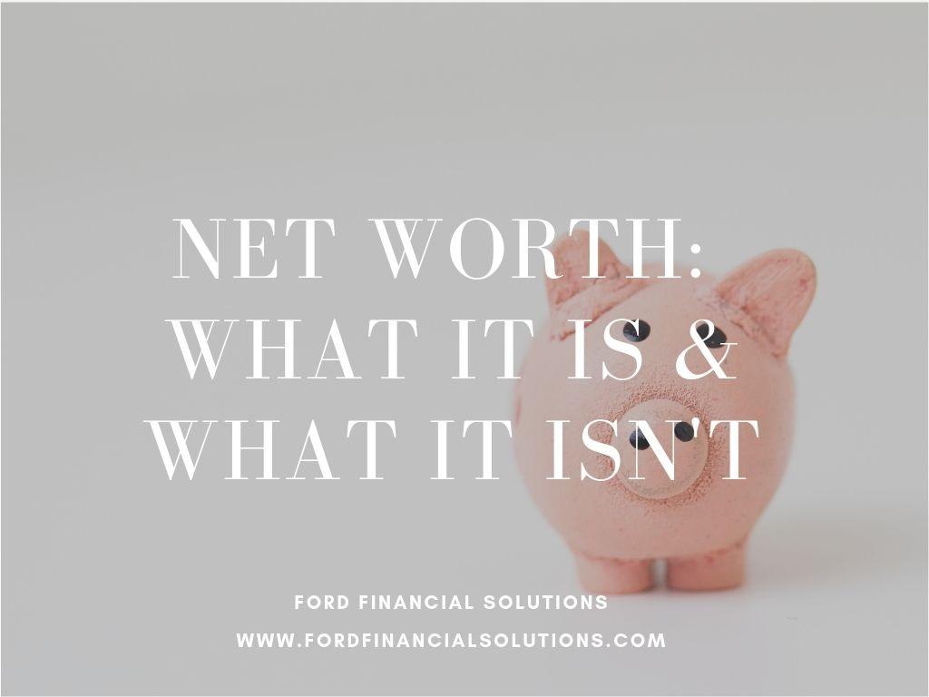 Net+worth+-+what+it+is+%26+isn%27t.jpg