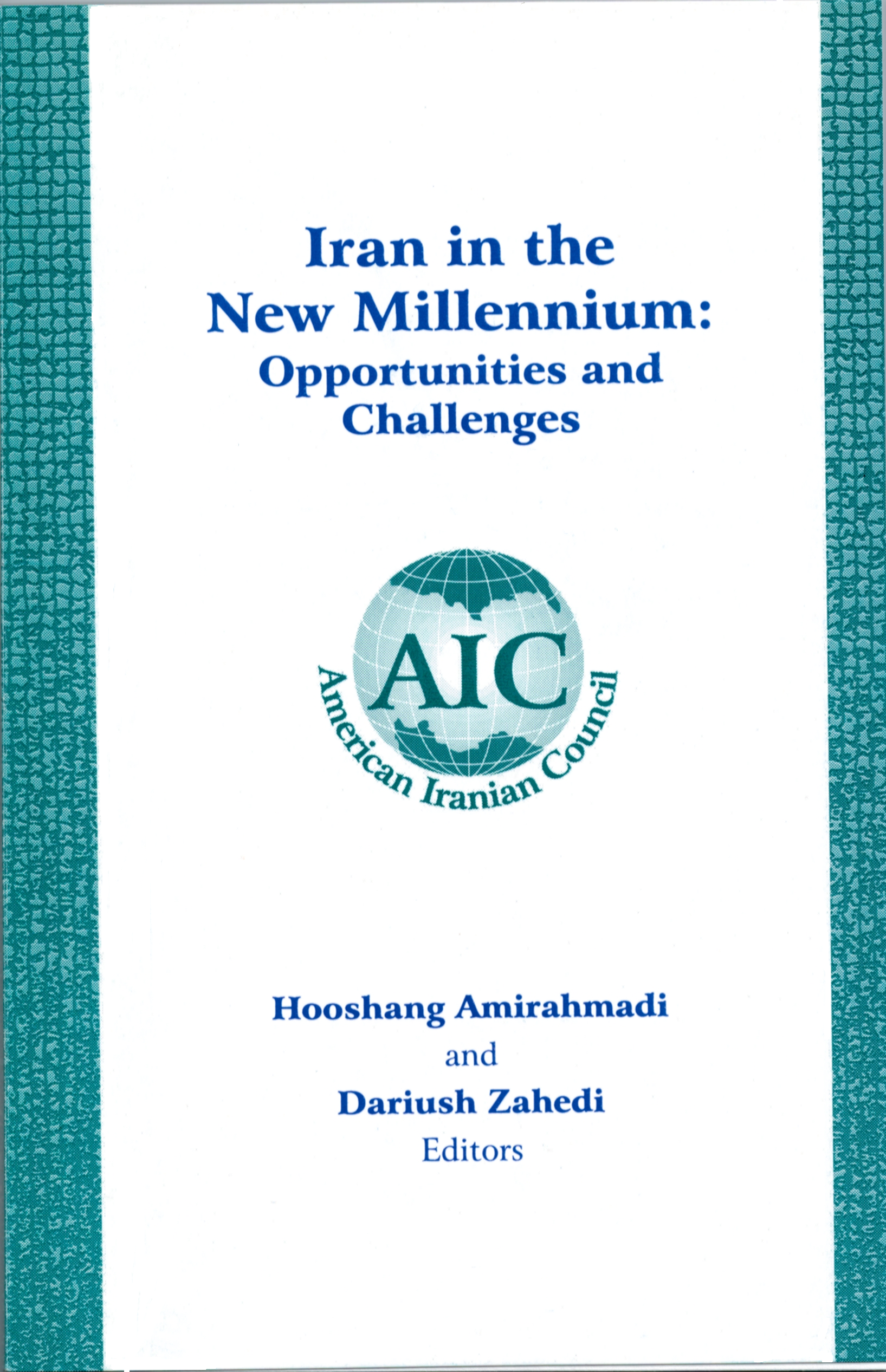 Iran in the New Millennium Opportunities and Challenges