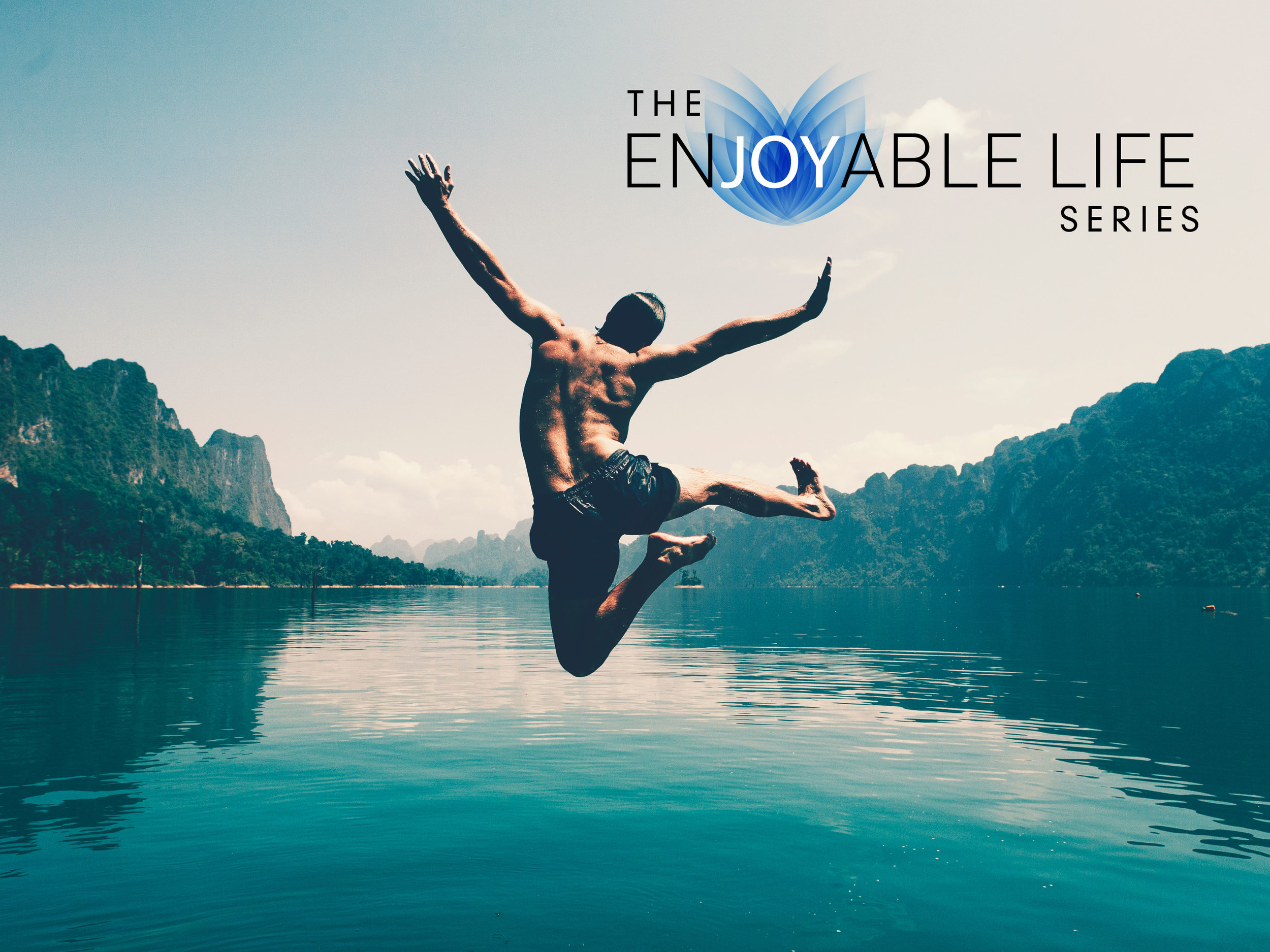 the enjoyable life series