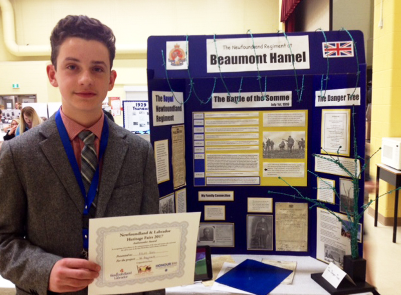 """Elliot Dicks  Grade 8, Xavier Junior High Western Regional Heritage Fair  """"The Newfoundland Regiment at Beaumont Hamel""""  My project explored the Newfoundland Regiment and the Battle of Beaumont Hamel. It covered topics such as: The First Five Hundred, the Battle of the Somme, the Danger Tree, and my family's connection to Beaumont Hamel"""