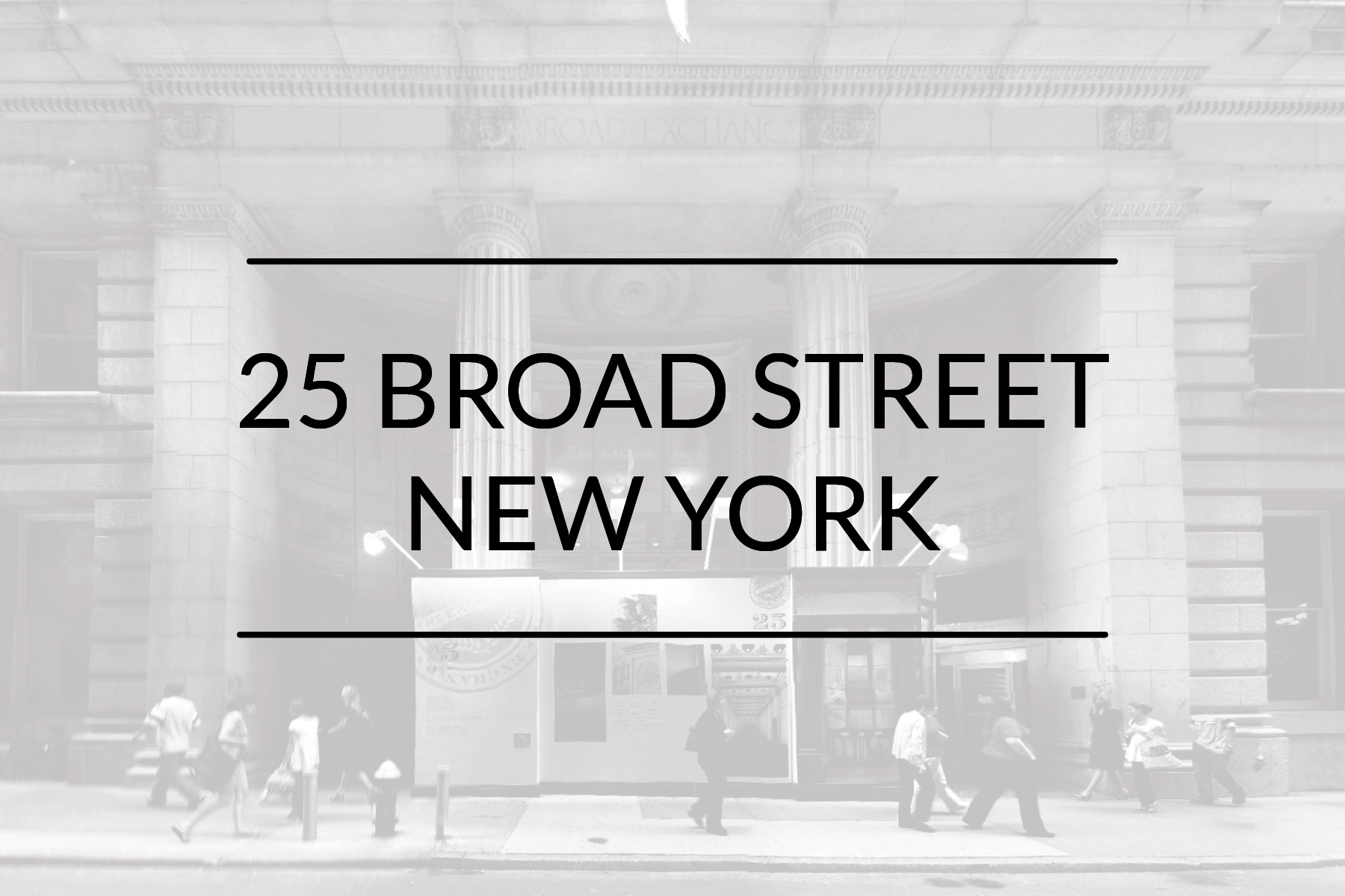 25 Broad Street