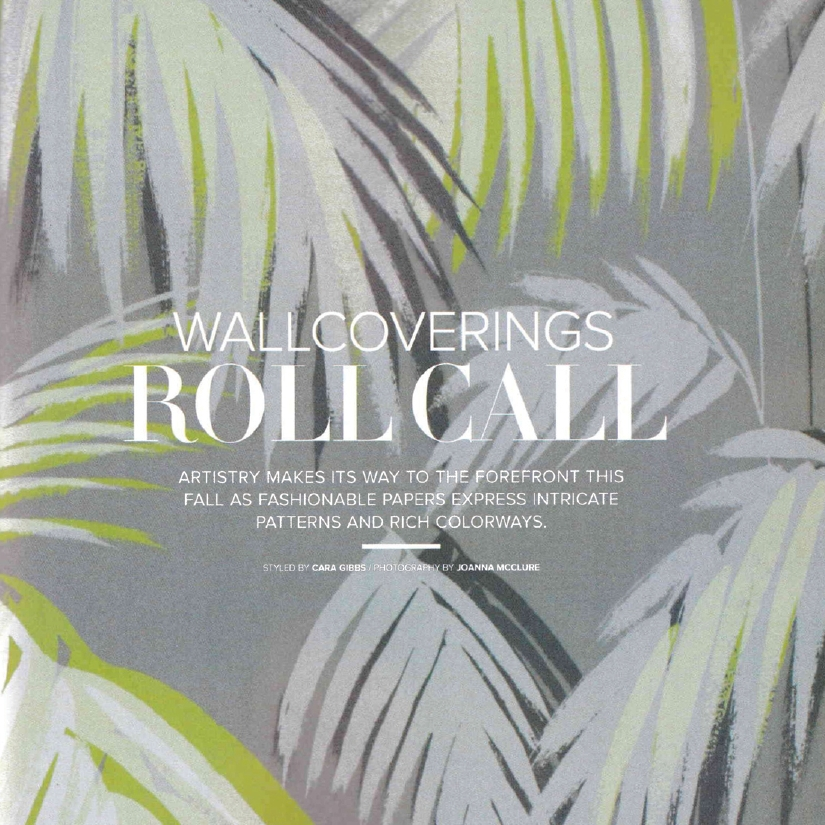 LUXE INTERIORS & DESIGN: Wallcoverings Roll Call   Fall 2015