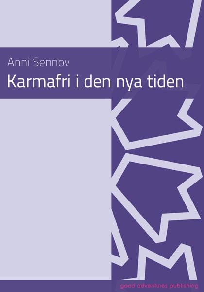 - KARMAFRI I DEN NYA TIDENAnni Sennov47 sider (SVENSK)Pris: NOK 125,00