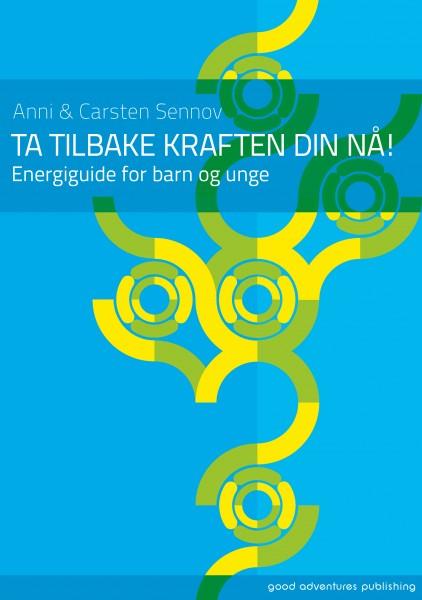 - TA TILBAKE KRAFTEN DIN NÅ – ENERGIGUIDE FOR BARN OG UNGEAnni & Carsten Sennov33 sider (NORSK)Pris: NOK 110,00